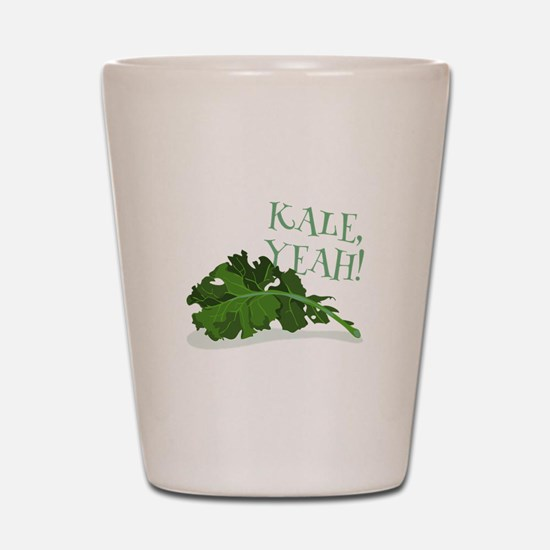 Kale Yeah Shot Glass