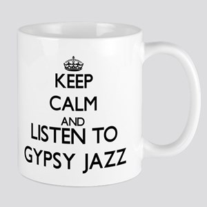 Keep calm and listen to GYPSY JAZZ Mugs