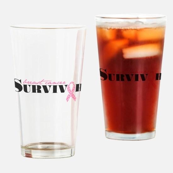 Cute Breast cancer survivor Drinking Glass