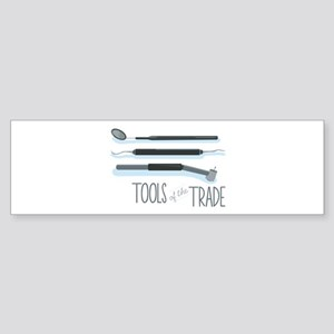 Tools of the Trade Bumper Sticker