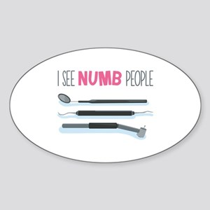 I See Numb People Sticker