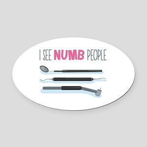 I See Numb People Oval Car Magnet