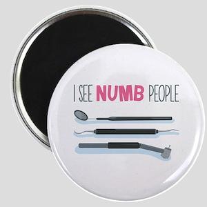 I See Numb People Magnets