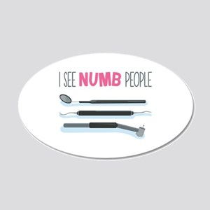 I See Numb People Wall Decal