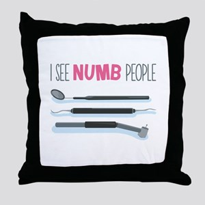 I See Numb People Throw Pillow