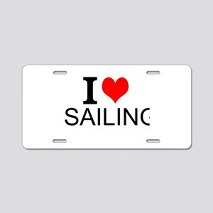I Love Sailing Aluminum License Plate
