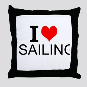 I Love Sailing Throw Pillow