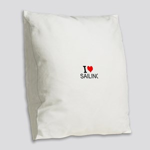 I Love Sailing Burlap Throw Pillow