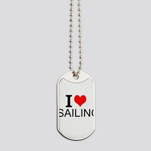 I Love Sailing Dog Tags