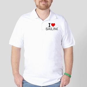I Love Sailing Golf Shirt