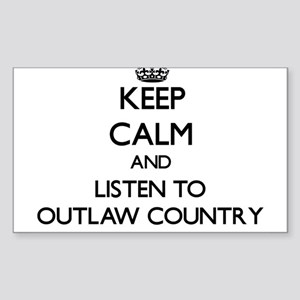 Keep calm and listen to OUTLAW COUNTRY Sticker