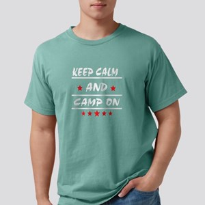 Keep Calm And Camp On T Shirt T-Shirt