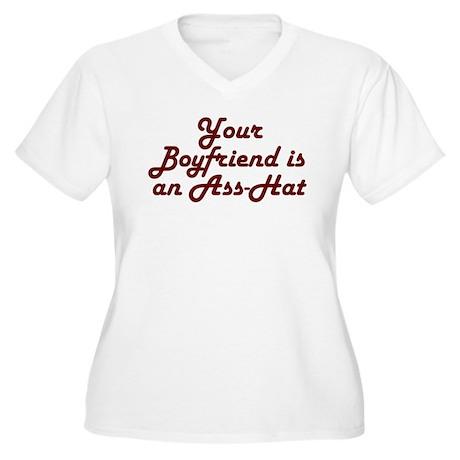 Your Boyfriend is an Ass-Hat Women's Plus Size V-N