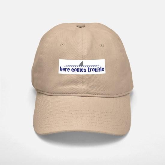Here comes trouble Baseball Baseball Cap