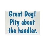 Pity About the Handler Rectangle Magnet (10 pack)