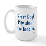 Pity About the Handler Large Mug