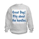 Pity About the Handler Kids Sweatshirt