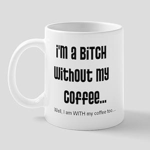 Cranky Bitchy Coffee Mug