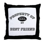 Property of my BEST FRIEND Throw Pillow