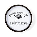 Property of my BEST FRIEND Wall Clock