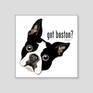 "Got Boston? Square Sticker 3"" x 3"""