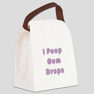 I Poop Gum Drops Canvas Lunch Bag