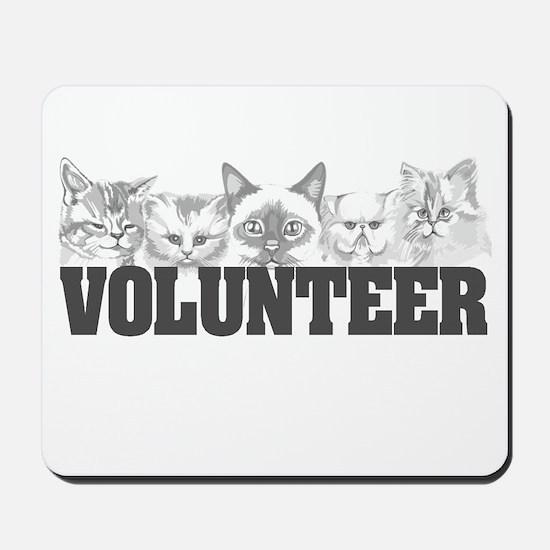 Volunteer (cats) Mousepad