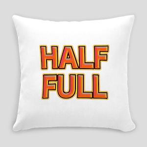 HALF FULL Everyday Pillow