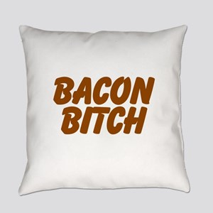 Bacon Bitch Everyday Pillow