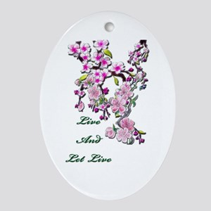 Live and Let Live Ornament (Oval)