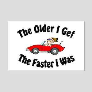 Older & Faster Mini Poster Print