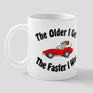 Older & Faster Mug