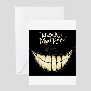 Were All Mad Here Greeting Cards