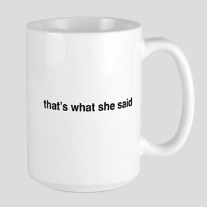 that's what she said Mugs