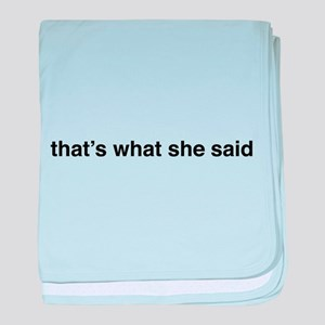 that's what she said baby blanket