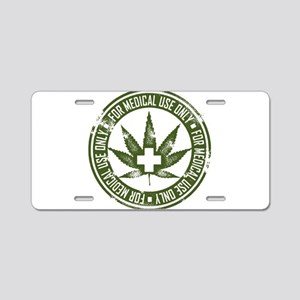 MMJ use only Aluminum License Plate