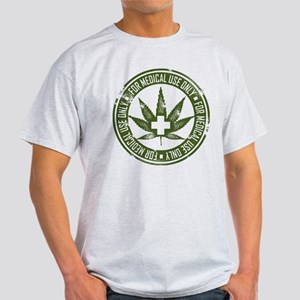 MMJ use only T-Shirt