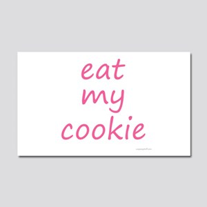 eat my cookie pink Car Magnet 20 x 12