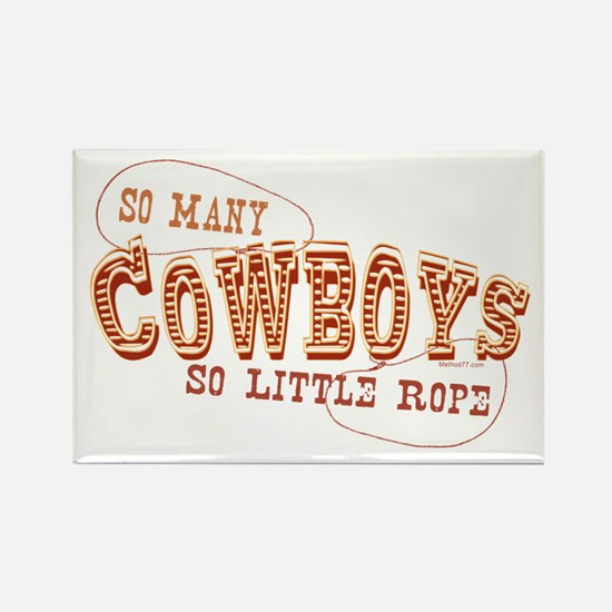 So Many Cowboys Rectangle Magnet