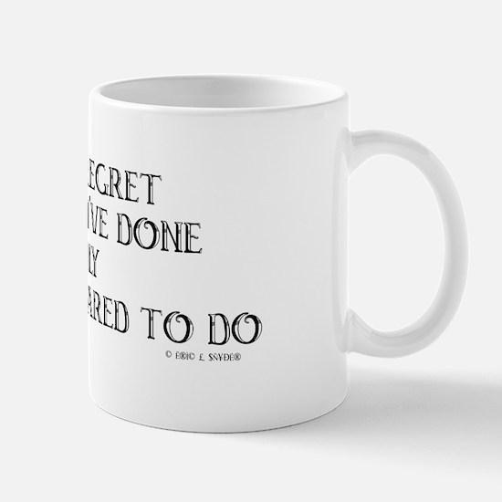 never regret Mug