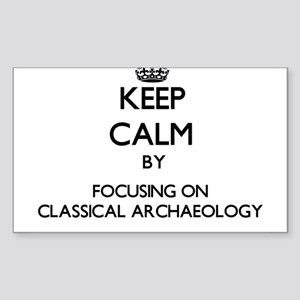 Keep calm by focusing on Classical Archaeology Sti