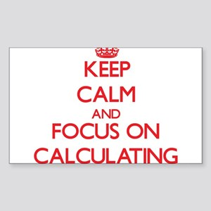 Keep Calm and focus on Calculating Sticker