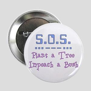 Plant Tree - Impeach Bush Button
