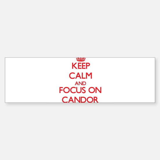 Keep Calm and focus on Candor Bumper Bumper Bumper Sticker
