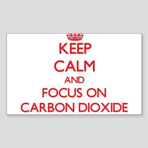 Keep Calm and focus on Carbon Dioxide Sticker