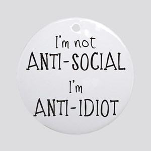Anti-Idiot Ornament (Round)