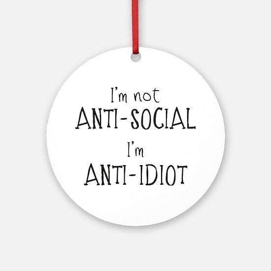 Anti-Idiot Ornament (Round)
