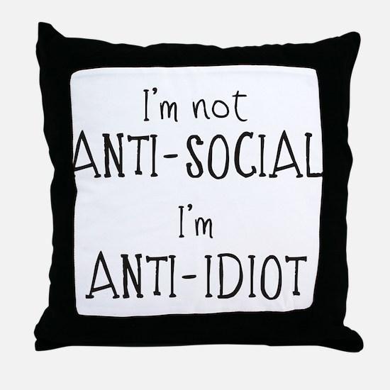 Anti-Idiot Throw Pillow