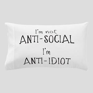 Anti-Idiot Pillow Case