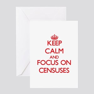 Keep Calm and focus on Censuses Greeting Cards